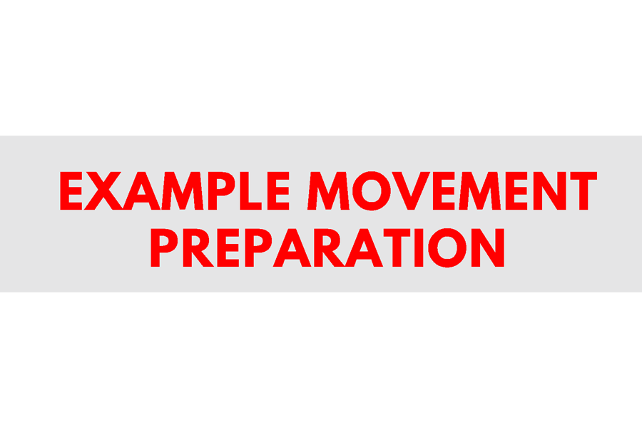 Strength and Conditioning Videos: Movement Preparation